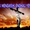 Aku Mengasihi Engkau Yesus