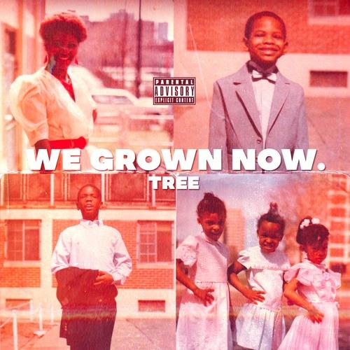 #WeGrownNow