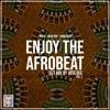 Download Enjoy The Afrobeat vol.1  by Joss Dee | Afro Dancehall | Naija | Afro Pop | Mp3