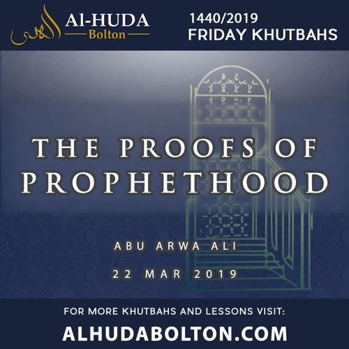Khutbah: The Proofs of Prophethood