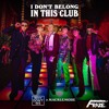 Why Don't We & Macklemore - I Don't Belong In This Club (Fraze Remix)