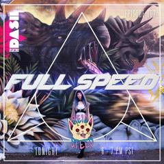 FULL SPEED EPISODE 002