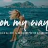 On My Way - Alan Walker  Sabrina Carpenter & Farruko