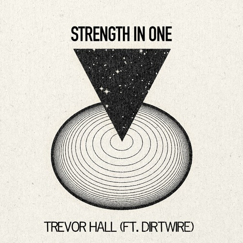 Strength In One (ft. Dirtwire)