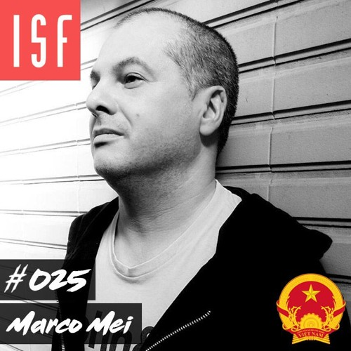 ISF Radio Podcast #025 w/ Marco Mei (Southeast Asia Special: Vietnam)