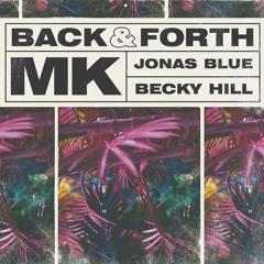MK ft. Jonas Blue & Becky Hill - Back & Forth (DOONS Edit)