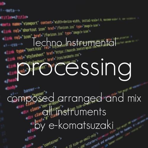 processing(Original Techno Instrumental)