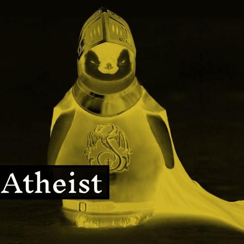 Catholic vs. Atheist - 2019-02-03 - Ady the Armoured Penguin