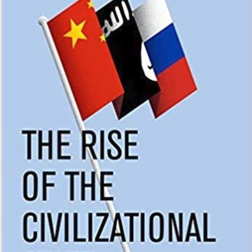 Civilizationism vs the Nation State