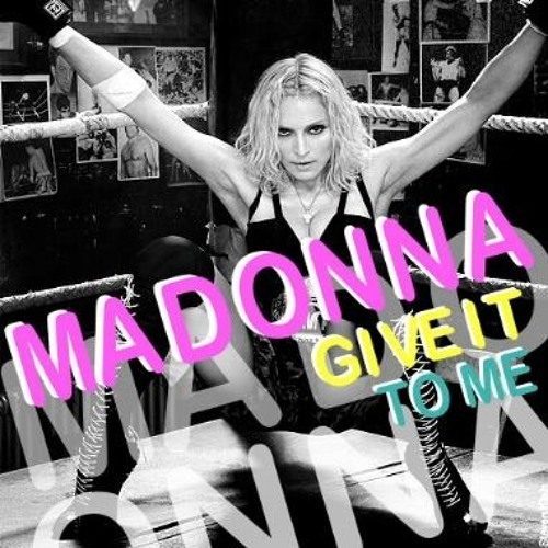 Madonna - Give It 2 Me( djblaine redu) by Olivier DLX | Free