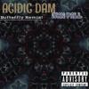 Acidic Dam (Butterfly/Caterpillar Remix!)