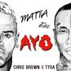 Ayo - Chris Brown X Tyga (MATTIA Flip) FREE DOWNLOAD