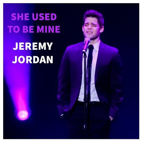 She Used To Be Mine - Jeremy Jordan