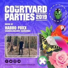 HABBO FOXX - Fibre Courtyard Party Mix 2019