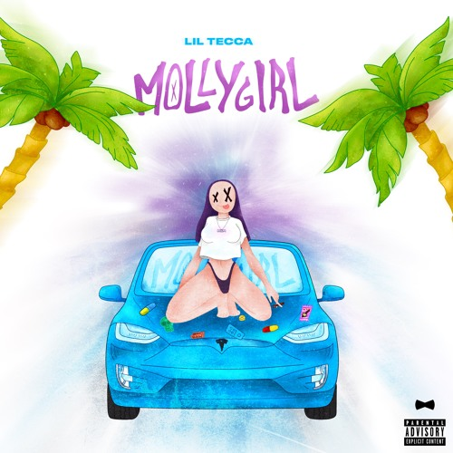 Lil Tecca - Molly Girl by Lil Tecca ✰ | Free Listening on