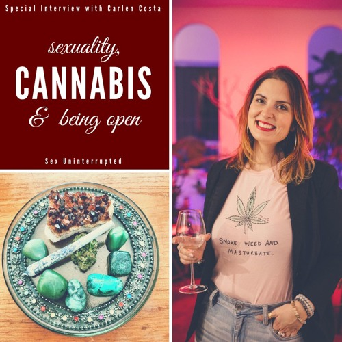Show 24:  Sexuality, Cannabis and Being Open