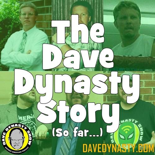 EP126 (The Dave Dynasty Story... so far...)