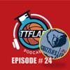 #TTFLPodcast - Episode # 24 - Version Courte