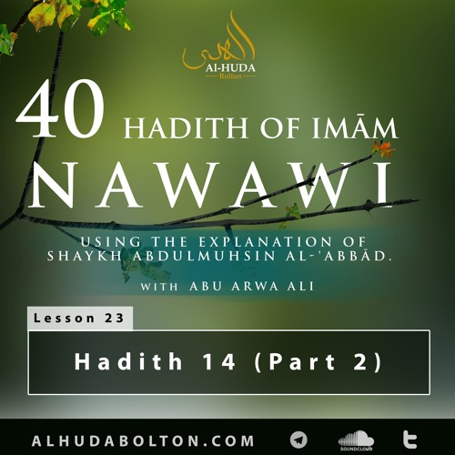 Forty Hadith: Lesson 23 Hadith 14 (part 2)