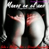 Manos en el ano (Reggaeton Remix) feat. Three music players Life
