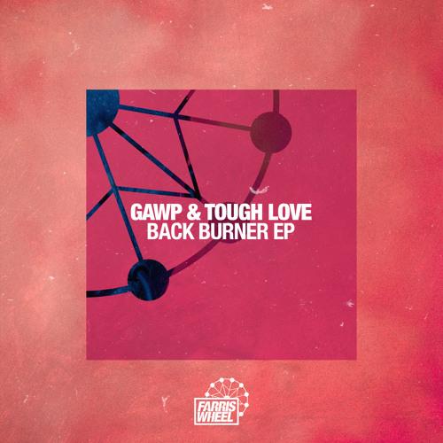 FWR153 : GAWP & Tough Love - Evil Man (Original Mix)