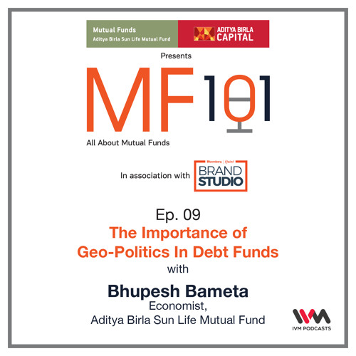 MF101 Ep. 09: The Importance of Geo-Politics In Debt Funds