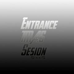 Entrance TMAS Sesion 2019 - 03 - 25