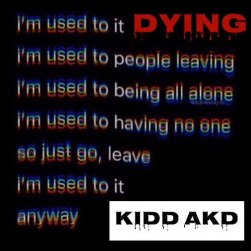"""Dying 