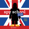 SPY SCHOOL BRITISH INVASION Audiobook Excerpt