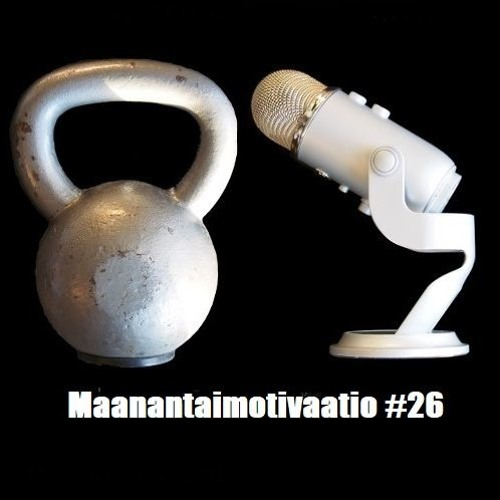 Maanantaimotivaatio #26: Strong beliefs, loosely held