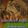 Real Life - Send Me An Angel (Rubub Remix)