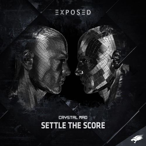 Crystal Mad - Settle The Score
