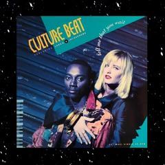 Culture Beat - Tell Me That You Wait (EOE edit)