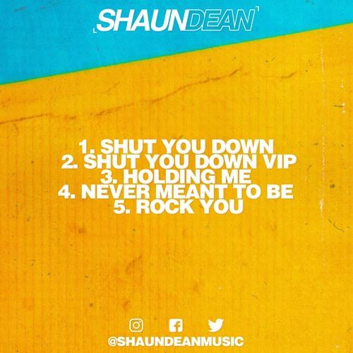Shaun Dean - Shut You Down 2019 [EP]
