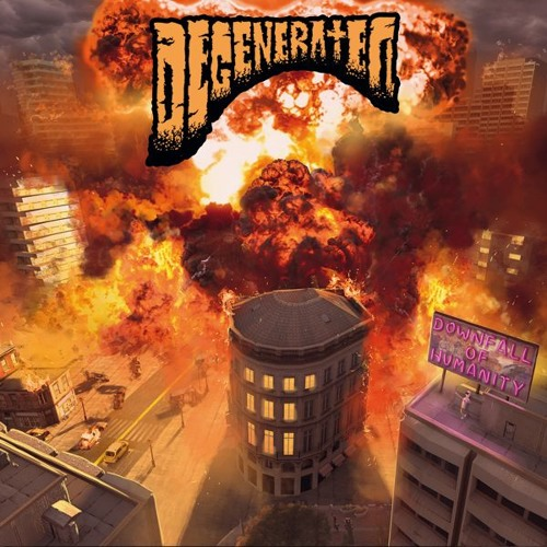 Degenerated - Downfall Of Humanity - Kill-031
