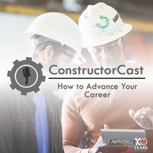 ConstructorCast: How to Advance Your Career