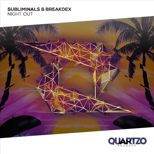 Subliminals & BreakdeX - Night Out (Miami Sampler 2019)