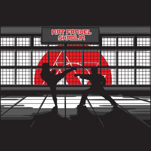 NatFanuel - Shaolin [FREE DOWNLOAD]