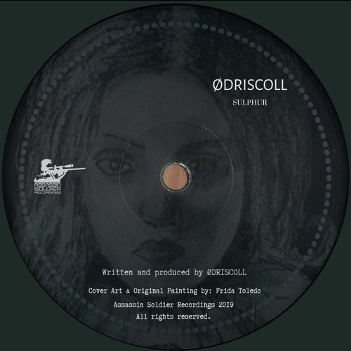 "Odriscoll ""Sulphur"" EP (Teaser)"