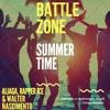 Battle Zone (Aliaga, Rapper Ice  E Walter Nascimento) - Summer Time