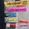 Interphone 21 // Podcast #7 // Ludo des Jeunes