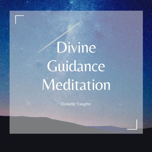 Divine Guidance Meditation