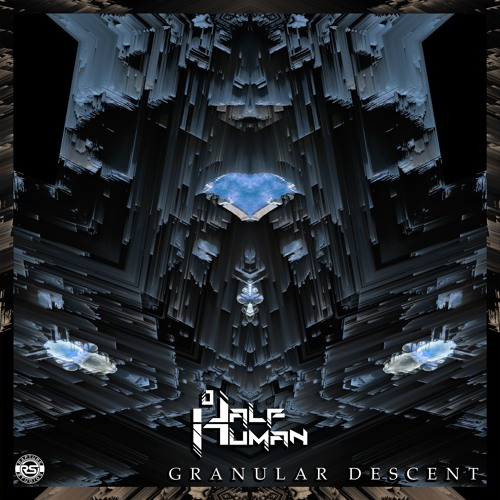 Half Human - Granular Descent