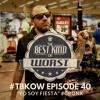 "TBKow - Ep040 - ""Yo Soy Fiesta"" #GRONK"