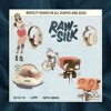 RAW SILK - Netil Radio - March 2019