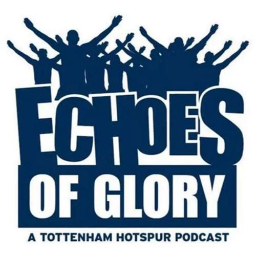 Echoes Of Glory Season 8 Episode 29 - Tottenham's going home featuring Daniel Wynne