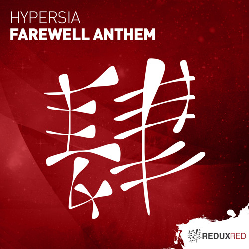Hypersia - Farewell Anthem [Out Now]
