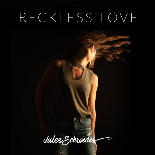 """Reckless Love"" - cover of Bethel Music by Jules Schroeder"