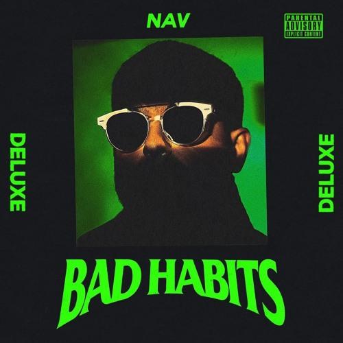 NAV - Bad Habits (Deluxe) 2019 [LP]