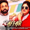 Affair   Baani Sandhu Ft Dilpreet Dhillon, Jassi Lokha New Song 2019